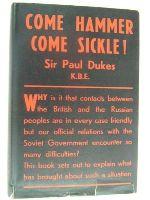 Paul Dukes - Come hammer, come sickle! -  - KEX0196924