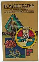A.C. Gordon Ross - Homeopathy An Introductory Guide -  - KEX0198081