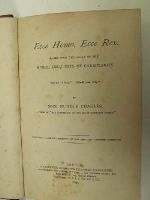 Mrs Charles Rundle - Ecce Homo, Ecce Rex. Pages from the Story of the Moral Conquests of Christianity. -  - KEX0207965