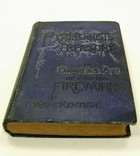 Thomas Kentish - The Pyrotechnist's Treasury; or, Complete Art of Making Fireworks -  - KEX0231535