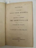 G Poulett Scrope - Letters to the Right Hon. Lord John Russell on the Expediency of Enlarging The Irish Poor-Law to the full extent of the Poor-Law in England -  - KEX0243743