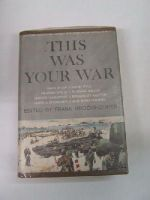 brookhouser, frank - This Was Your War; an Anthology of Great Writings From World War II -  - KEX0252863