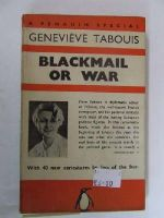 Tabouis, Genevieve - Blackmail or War Penguin Special S3 -  - KEX0255820