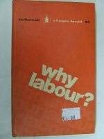 Northcott, Jim - Why Labour?  [Penguin Special s224] -  - KEX0255822