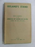 Eamon de Valera - Ireland's Stand;: Being a selection of the speeches of Eamon de Valera during the War (1939-1945) -  - KEX0266513