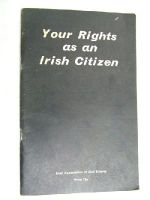 Irish Association Of Civil Liberty - Your Rights as an Irish Citizen -  - KEX0267218