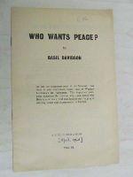 Basil Davidson - Who Wants Peace -  - KEX0267421