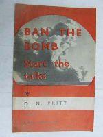 Pritt, D. N - Ban the bomb -  - KEX0267438