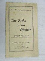 Ernest Green - The Right to an Opinion A Straightforward appeal to all Trade Unionists -  - KEX0268274
