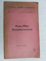 Walter Citrine - Interim report on Post War Reconstruction -  - KEX0268288