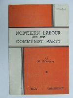 M. McInerney - Northern Labour and the Communist Party -  - KEX0269621