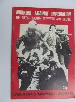 - Workers Against Imperialism The British Labour Movement and Ireland -  - KEX0269625