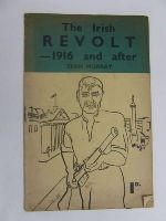 Murray, Sean - The Irish revolt : 1916 and after / Sean Murray -  - KEX0269626