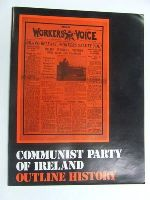 Communist Party of Ireland - Communist Party of Ireland: Outline History -  - KEX0269651