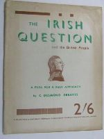 Greaves, C. Desmond - The Irish Question and the British People, -  - KEX0269676