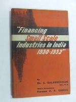 GOPALAKRISHAN BALAKRISHNAN - 'FINANCING SMALL SCALE INDUSTRIES IN INDIA, 1950 TO 1952 (GOKHALE INSTITUTE OF POLITICS ECONOMICS, POONA. STUDIES; NO.41)' -  - KEX0269722