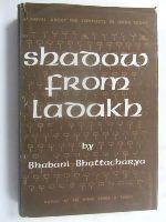 Bhattacharya, Bhabani. - Shadow from Ladakh -  - KEX0269747