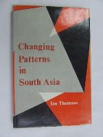 Ian Thomson - Changing Patterns in South Asia -  - KEX0269829