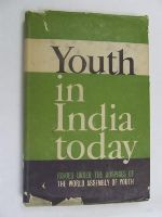 - Youth in India today: A report of the survey on the attitudes of youth and the values to which they remain attached -  - KEX0269869