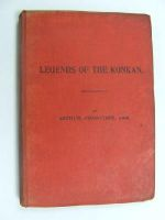 Crawford. Arthur Travers. 1835-1911. - . Legends of the Konkan. Allahabad, Printed at the Pioneer Press, 1909. -  - KEX0270044