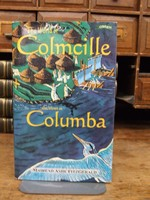 Fitzgerald, Mairead Ashe - The World of Colmcille: Also Known As Columbia (Exploring) - 9780862785048 - KEX0274317