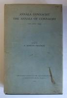 Freeman, A. Martin - Annala Connacht. The Annals Of Connacht . -  - KEX0278195
