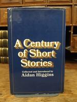 Aidan Higgins - A Century of Short Stories - 9780224015516 - KEX0279181