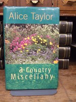Taylor, Alice - A Country Miscellany - 9781902011080 - KEX0279232