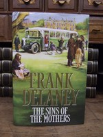 Delaney, Frank - The Sins of the Mothers - 9780002239097 - KEX0279662