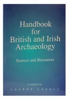 Cherry Lavell - Handbook for British and Irish Archaeology - 9780748607648 - KEX0282976