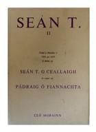 O Ceallaigh, Sean T; O Fiannachta, Padraig - Sean T. II -  - KEX0283044