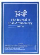 - The Journal of Irish Archaeology Volume 1 1983 to Volume 18 2009 -  - KEX0283170