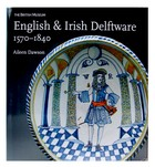 Aileen Dawson - English and Irish Delftware, 1570-1840 - 9780714128108 - KEX0283175