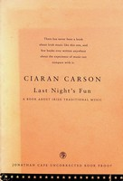 Ciaran Carson - Last Nights Fun  (Uncorrected Proof ) -  - KEX0303026
