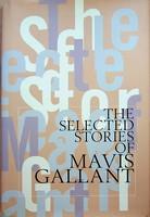Gallant, Mavis - The Selected Stories of Mavis Gallant - 9780747532514 - KEX0303042