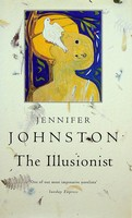Johnston, Jennifer - The Illusionist, The - 9781856197557 - KEX0303052