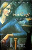 Lavin, Mary - In a Cafe - 9781860590009 - KEX0303056