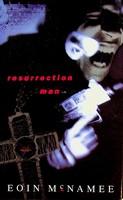 McNamee, Eoin - Resurrection Man - 9780330332743 - KEX0303057