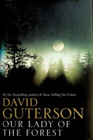 Guterson, David - Our Lady of the Forest - 9780747560456 - KEX0303064