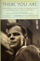 Thomas Flanagan - There You Are: Writings on Irish and American Literature and History (New York Review Books Classics) - 9781590171066 - KEX0303084