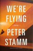 Peter Stamm - We're Flying - 9781847087669 - KEX0303085