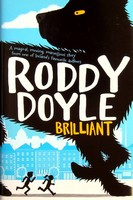 Doyle, Roddy - Brilliant - 9781447248804 - KEX0303086