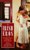 David Marcus - The Irish Eros: Irish Short Stories and Poems on Sexual Themes - 9780717124350 - KEX0303092