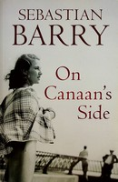 Sebastian Barry - On Cannan's Side Uncorrected proof copy -  - KEX0303098