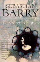 Barry, Sebastian - The Secret Scripture Uncorrected proof -  - KEX0303099