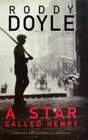 Roddy Doyle - A Star called Henry Uncorrected proof copy -  - KEX0303108