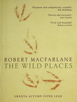 Robert Macfarlane - The Wild Places Uncorrected proof copy -  - KEX0303111