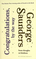 Saunders, George - Congratulations, by the way - 9781408899403 - KEX0303121
