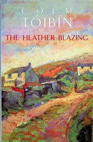 Tóibín, Colm - The Heather Blazing - 9780330321242 - KEX0303159