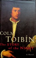 Tóibín, Colm - The Story of the Night - 9780330340175 - KEX0303163